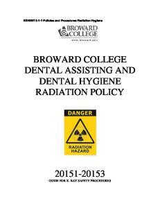 BROWARD COLLEGE DENTAL ASSISTING AND DENTAL HYGIENE RADIATION POLICY