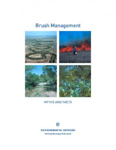 Brush Management MYTHS AND FACTS