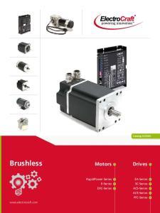 Brushless. Motors. Drives. RapidPower Series E-Series EXC-Series. EA-Series SC-Series ACS-Series ACE-Series PFC-Series