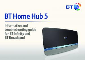 BT Home Hub 5. Information and troubleshooting guide for BT Infinity and BT Broadband