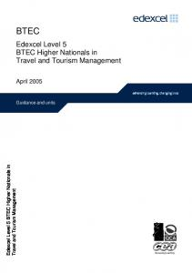 BTEC. Edexcel Level 5 BTEC Higher Nationals in. Travel and Tourism Management. April Guidance and units. Travel and Tourism Management
