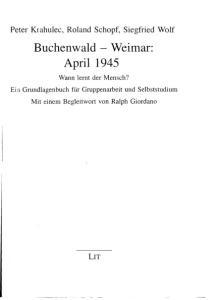 Buchenwald - Weimar: April 1945