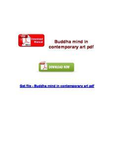 Buddha mind in contemporary art pdf Get file - Buddha mind in contemporary art pdf
