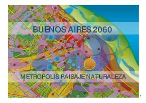 BUENOS AIRES 2060 METROPOLIS PAISAJE NATURALEZA