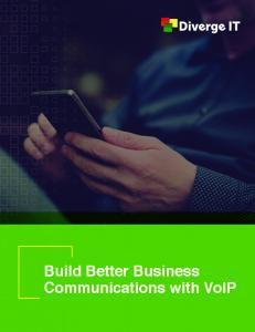 Build Better Business Communications with VoIP