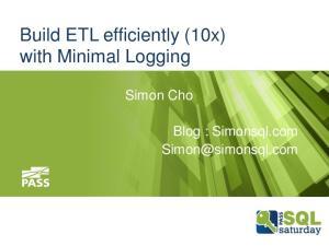 Build ETL efficiently (10x) with Minimal Logging