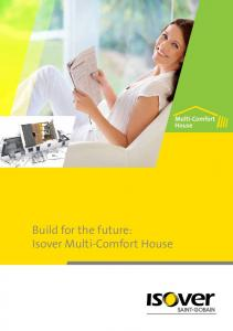 Build for the future: Isover Multi-Comfort House