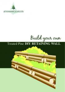 Build your own. Treated Pine DIY RETAINING WALL