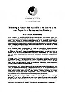 Building a Future for Wildlife: The World Zoo and Aquarium Conservation Strategy