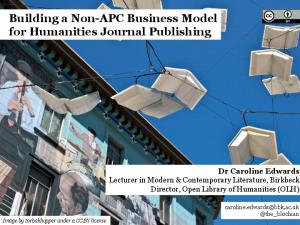 Building a Non-APC Business Model for Humanities Journal Publishing