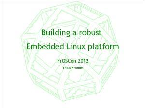 Building a robust Embedded Linux platform
