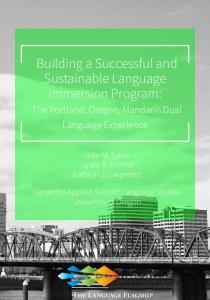Building a Successful and Sustainable Language Immersion Program: