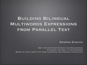 Building Bilingual Multiwords Expressions from Parallel Text