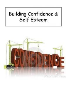 Building Confidence & Self Esteem