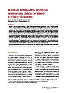 BUILDING INFORMATION MODELING (BIM)-BASED DESIGN OF ENERGY EFFICIENT BUILDINGS