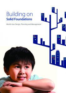 Building on. Solid Foundations. World-class Design, Planning and Management