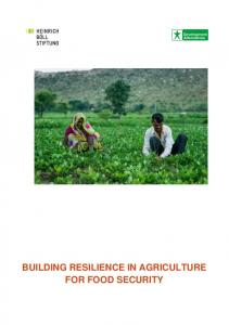 BUILDING RESILIENCE IN AGRICULTURE FOR FOOD SECURITY