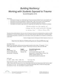Building Resiliency: Working with Students Exposed to Trauma 1