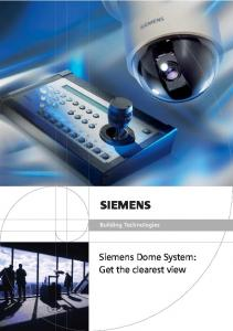 Building Technologies. Siemens Dome System: Get the clearest view