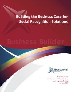 Building the Business Case for Social Recognition Solutions. Business Builder
