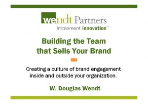 Building the Team that Sells Your Brand