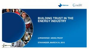 BUILDING TRUST IN THE ENERGY INDUSTRY