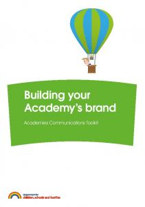 Building your Academy s brand. Academies Communications Toolkit