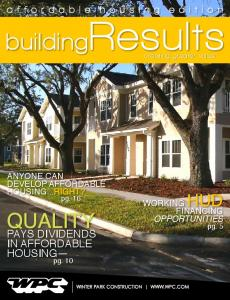 buildingresults Quality pays dividends in affordable housing affordable housing edition Anyone can develop affordable housing...right?