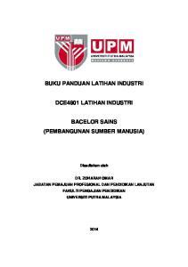 BUKU PANDUAN LATIHAN INDUSTRI DCE4901 LATIHAN INDUSTRI BACELOR SAINS (PEMBANGUNAN SUMBER MANUSIA)