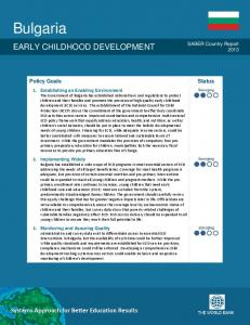 Bulgaria EARLY CHILDHOOD DEVELOPMENT. SABER Country Report 2013