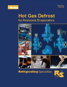 Bulletin 90-11a January Hot Gas Defrost. for Ammonia Evaporators. Refrigerating Specialties