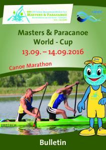 Bulletin. Masters & Paracanoe. World Cup t a. Masters & Paracanoe. Brandenburg an der Havel - Germany. Masters & Paracanoe