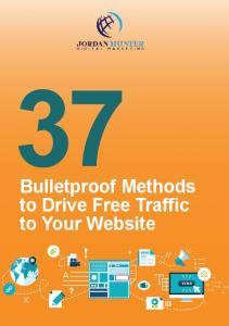 Bulletproof Methods to Drive Free Traffic to Your Website