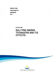 BULLYING AMONG TEENAGERS AND ITS EFFECTS
