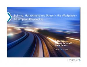 Bullying, Harassment and Stress in the Workplace A European Perspective