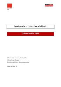 bundessache LehrerInnen Inklusiv Jahresbericht 2014