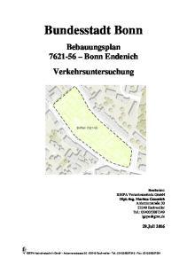 Bundesstadt Bonn. Bebauungsplan Bonn Endenich Verkehrsuntersuchung
