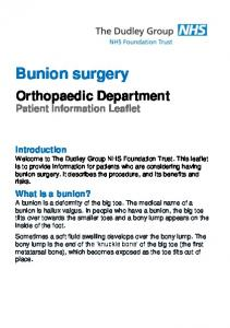 Bunion surgery. Orthopaedic Department Patient Information Leaflet