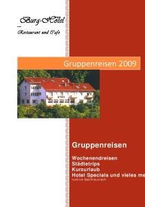 Burg-Hotel *** Gruppenreisen Gruppenreisen. Restaurant und Cafe