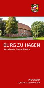 BURG ZU HAGEN. Ausstellungen Veranstaltungen PROGRAMM