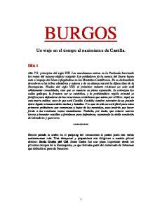 BURGOS. Un viaje en el tiempo al nacimiento de Castilla. **********