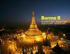 Burma II December 27, 2014 January 11, 2015 January 10, 2015 January 25, 2015