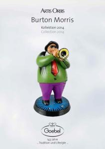 Burton Morris. Kollektion 2014 Collection Jahre... Tradition und Lifestyle