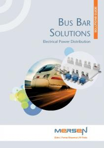 BUS BAR SOLUTIONS SOLUTIONS GUIDE. Electrical Power Distribution