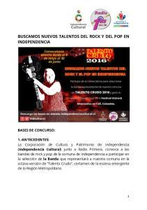 BUSCAMOS NUEVOS TALENTOS DEL ROCK Y DEL POP EN INDEPENDENCIA