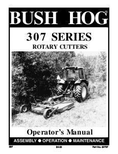 BUSH HOG 307 SERIES ROTARY CUTTERS