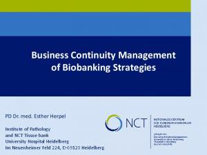 Business Continuity Management of Biobanking Strategies