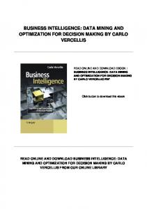 BUSINESS INTELLIGENCE: DATA MINING AND OPTIMIZATION FOR DECISION MAKING BY CARLO VERCELLIS