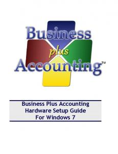 Business Plus Accounting Hardware Setup Guide For Windows 7