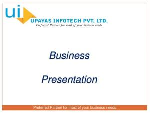 Business. Presentation. Preferred Partner for most of your business needs